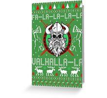 Falalala Valhalla La Ugly Christmas Shirt Greeting Card