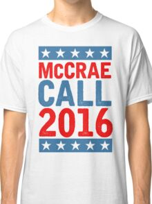 McCrea / Call 2016 Presidential Campaign - Lonesome Dove  Classic T-Shirt