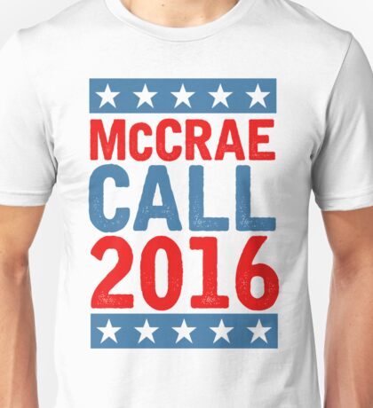 McCrea / Call 2016 Presidential Campaign - Lonesome Dove  Unisex T-Shirt