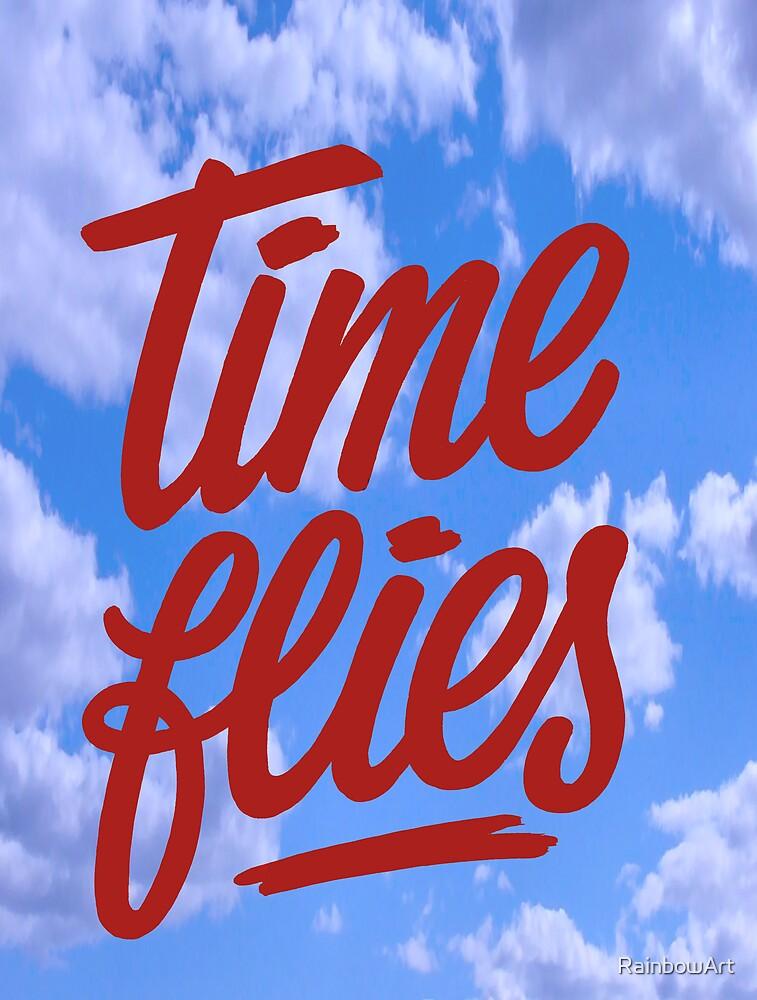 TIME FLIES by RainbowArt