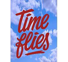 TIME FLIES Photographic Print