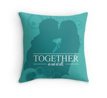 """Amy & Rory - """"Together or Not At All"""" Throw Pillow"""