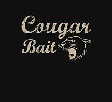 Cougar Bait. Adult Humor Unisex T-Shirt