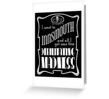 I Went To Innsmouth Greeting Card