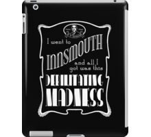 I Went To Innsmouth iPad Case/Skin