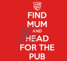 Find Mom And Head For The Pub by Jeremy Owen
