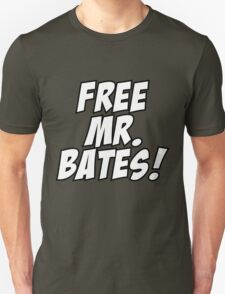 Free Mr. Bates Abbey Downton Unisex T-Shirt