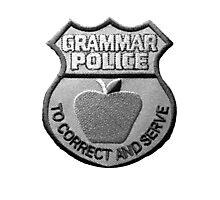 Grammar Police Photographic Print