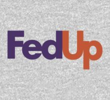 Fedex Fedup Courier by logo-tshirt