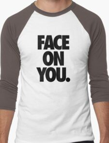 FACE ON YOU. Men's Baseball ¾ T-Shirt