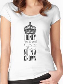 """""""Honey you should see me in a crown"""" Moriarty quote from Sherlock (BBC) Women's Fitted Scoop T-Shirt"""