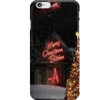 Merry Christmas Bitches -A iPhone Case/Skin