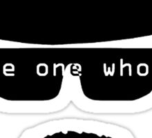 i am the one who knocks Sticker