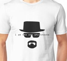 i am the one who knocks Unisex T-Shirt