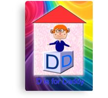 D is for Daddy Play Brick Canvas Print