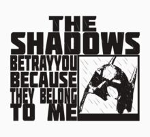 the shadows betray you by piercek26