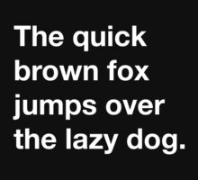 The quick brown fox jumps over the lazy dog by Robin Lund