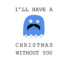 I'll Have a Blue Christmas without you~ Photographic Print