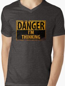 "Funny, ""DANGER, I'm Thinking"" Rusty Metal Sign - Yellow Black Rust Mens V-Neck T-Shirt"