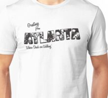 Greetings from Atlanta Unisex T-Shirt
