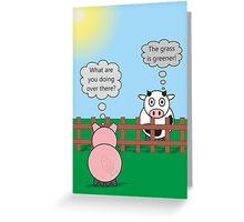 Funny Animals Grass is Greener Design Hilarious Rudy Pig & Moody Cow   Greeting Card
