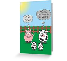 Funny Animals Cute Calves Design Hilarious Rudy Pig & Moody Cow   Greeting Card