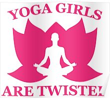 Yoga Girls Are Twisted Poster