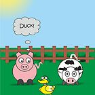 Funny Animals Duck Design Hilarious Rudy Pig & Moody Cow   by Catherine Roberts