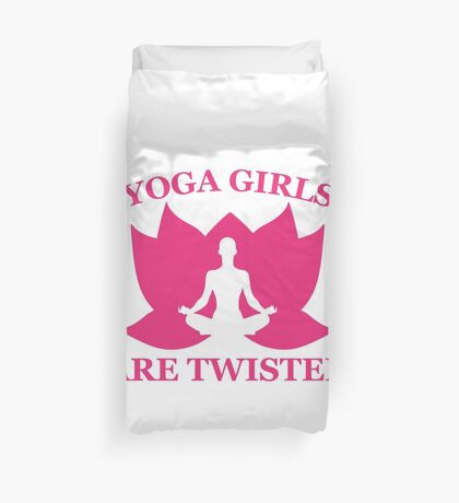 Yoga Girls Are Twisted Duvet Cover