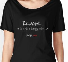Black is such a happy color! Women's Relaxed Fit T-Shirt