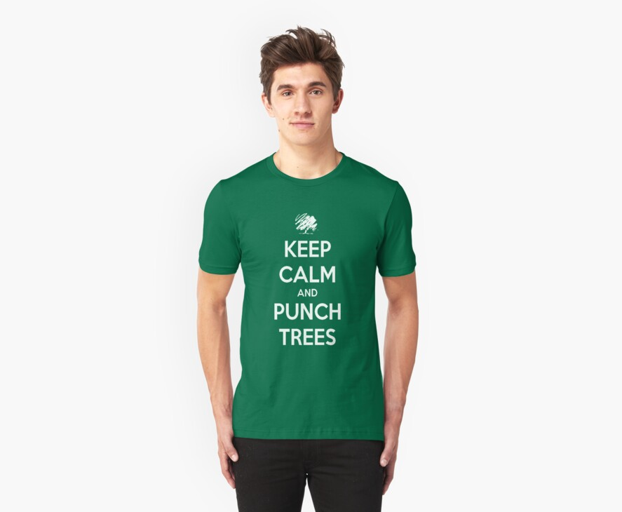 Keep calm and punch trees design. by STGaming