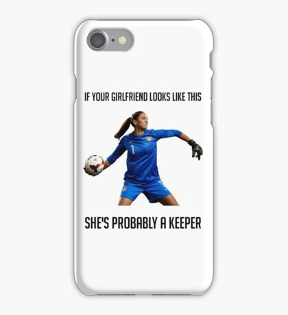 Hope Solo - She's Probably a Keeper iPhone Case/Skin