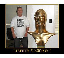 Liberty 5-3000 & I Photographic Print