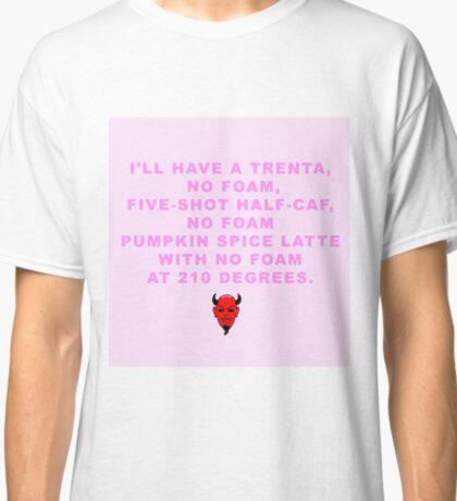 Scream Queen Pumpkin Spice Latte Classic T-Shirt