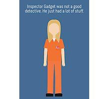 "Piper Chapman: ""Inspector Gadget"" Photographic Print"