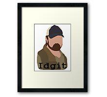 idgit! Framed Print