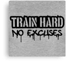 Train hard no excuses travel Mug Canvas Print