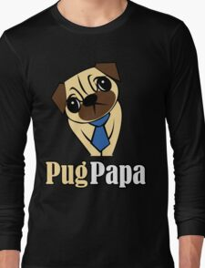 Pug Papa Long Sleeve T-Shirt