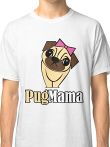 Pug Mama Classic T-Shirt