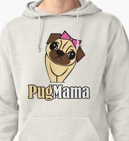 Pug Mama Pullover Hoodie