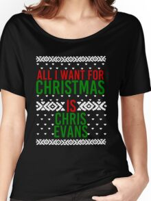 All I Want For Christmas (Chris Evans) Women's Relaxed Fit T-Shirt