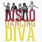 Disco Dancing Diva by annamoreganna