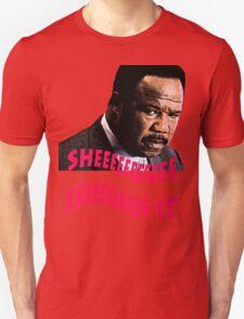 """Clay Davis """"sheeeeee-it"""" Unisex T-Shirt"""