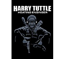 Harry Tuttle - Heating Engineer Photographic Print