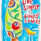 Live Simply by ART PRINTS ONLINE         by artist SARA  CATENA