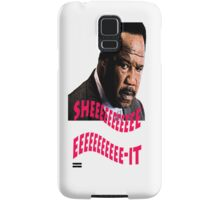 "Clay Davis ""sheeeeee-it"" Samsung Galaxy Case/Skin"