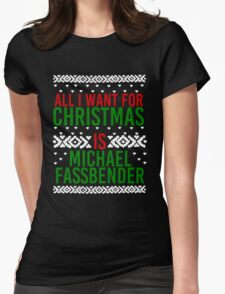 All I Want For Christmas (Michael Fassbender) Womens Fitted T-Shirt