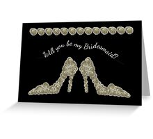 Will You Be My Bridesmaid White Rose Decorated Handbag & Shoe Design Greeting Card