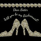 Sister Will You Be My Bridesmaid White Rose Handbag & Shoe Design by Catherine Roberts