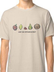 Intimidation Classic T-Shirt
